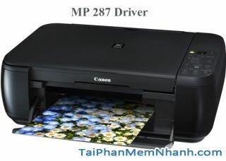 Tải Driver máy in Canon MP287 – Cài đặt máy in Canon MP287