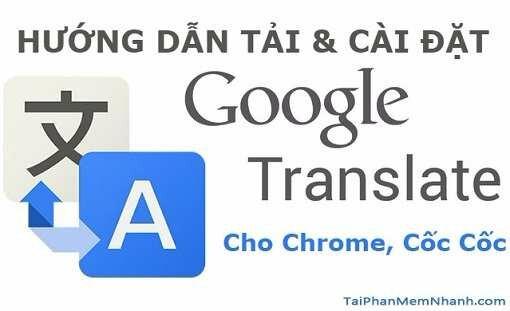 Tải Google Translate – Dịch tiếng anh ngay trên trang Web