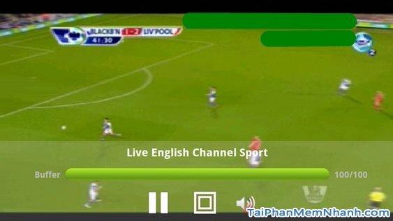 Hình 6 Hướng dẫn sử dụng Sopcast cho điện thoại Android