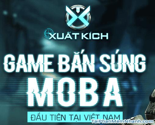 Xuất kích là game bắn súng Moba đầu tiên tại Việt Nam