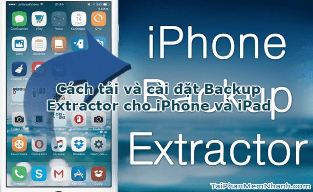 Cách tải và cài đặt iPhone Backup Extractor