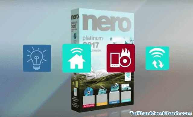 Tải và cài đặt phần mềm NERO Nero Burning ROM cho máy tính + Hình 2