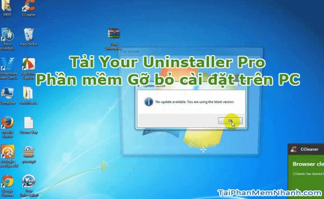 Tải Your Uninstaller Pro – Phần mềm gỡ phần mềm trên PC