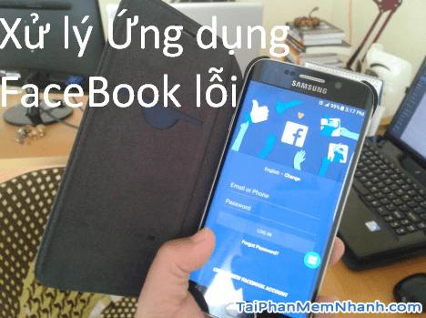 cách sửa ứng dụng facebook khi bị lỗi