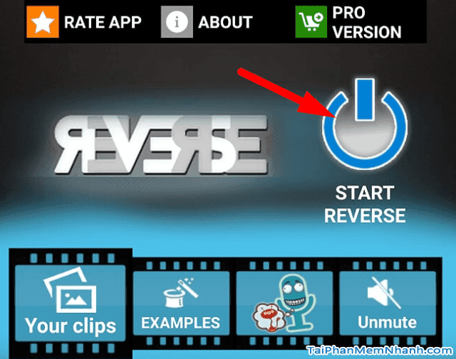 Nhấn vào Start reverse