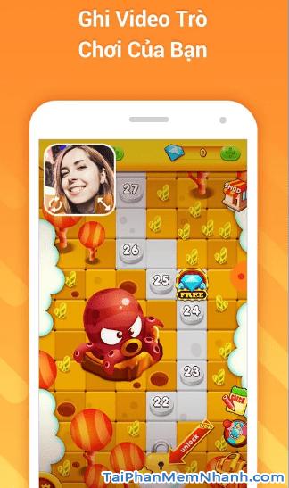 Phần mềm quay màn hình điện thoại và âm thanh khi chơi game