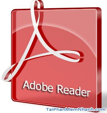 Tải Adobe Reader – Phần mềm đọc file PDF trên Windows