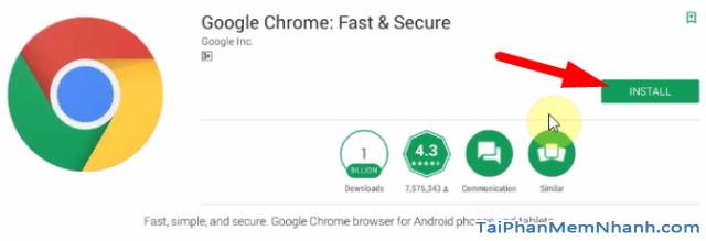 nhấn nút install để cài đặt Chrome vào điện thoại Android