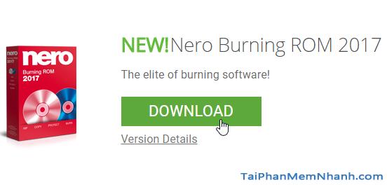 nhấn download để tải nero burning rom 2017