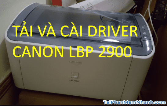 How to download and install Canon LBP2900/2900B driver