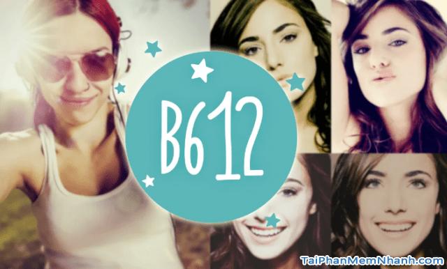 Tải B612 - Ứng dụng chụp ảnh trên điện thoại iPhone, iPad + Hình 2