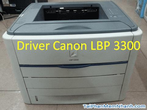 Tải Driver Canon 3300 MỚI NHẤT cho Windows