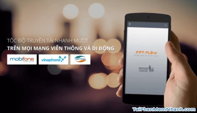 Tải và cài đặt FPT PLay - Phần mềm xem tivi trực tuyến trên Mobile + Hình 6