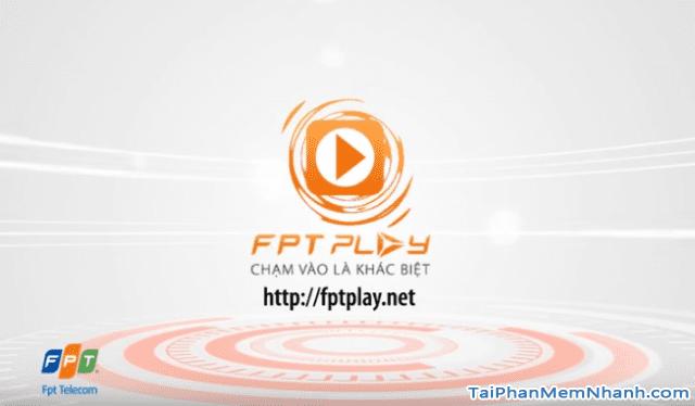 Tải và cài đặt FPT PLay - Phần mềm xem tivi trực tuyến trên Mobile + Hình 7