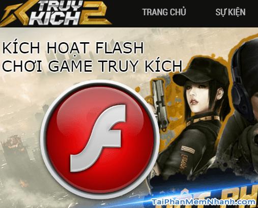 kích hoạt flash chơi game truy kích