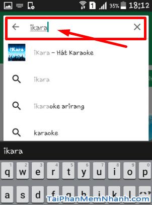 Tải và cài đặt iKARA - Ứng dụng hát Karaoke trên điện thoại Android + Hình 8