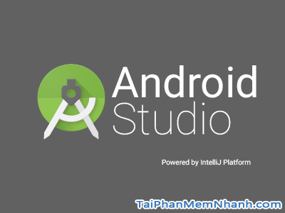 Tải Android Studio và cài đặt Android SDK lập trình Android