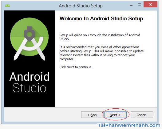 nhấn next để bắt đầu cài android studio