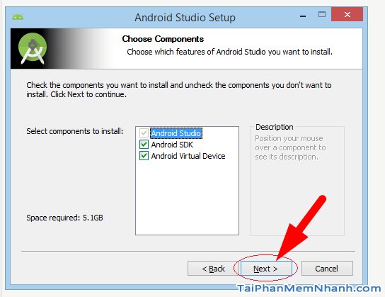 chọn các thành phần khi cài android studio