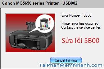 sửa lỗi 5B00 trên máy in Canon
