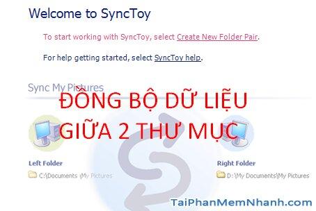 đồng bộ dữ liệu giữa hai thư mục Windows với SyncToy