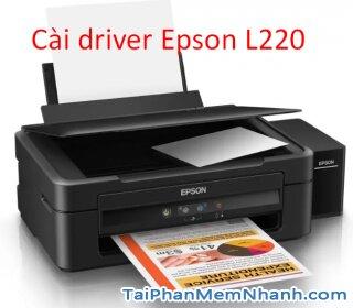 Cài đặt driver máy in Epson L220 chi tiết