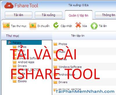 Tải và cài đặt phần mềm Fshare Tool