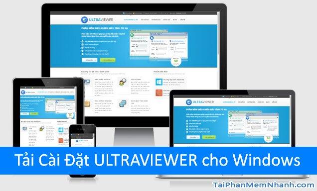 Download phần mềm UltraViewer – Truy cập, admin máy tính, laptop từ xa