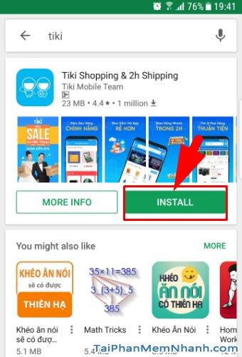 Tải và cài đặt ứn dụng mua sắm online TIKI cho Android + Hình 10