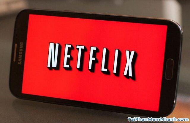 Tải Netflix - Ứng dụng xem truyền hình quốc tế trên Android + Hình 4