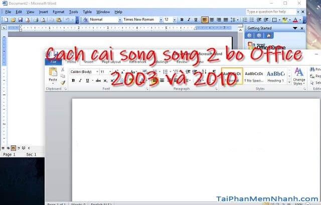 Cài hai bản Office 2003 và Office 2010 trên cùng 1 hệ điều hành + Hình 2