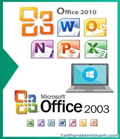 Cài hai bản Office 2003 và Office 2010 trên cùng 1 hệ điều hành + Hình 4