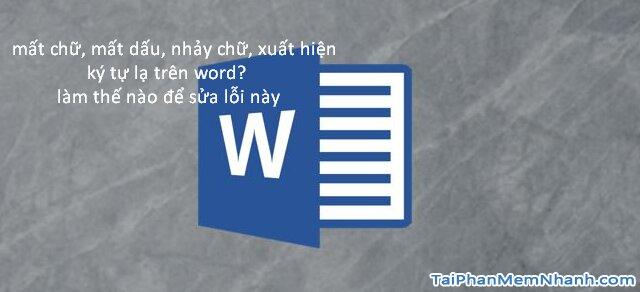 Hướng dẫn sửa lỗi mất chữ khi nhập nội dung trong Word + Hình 2