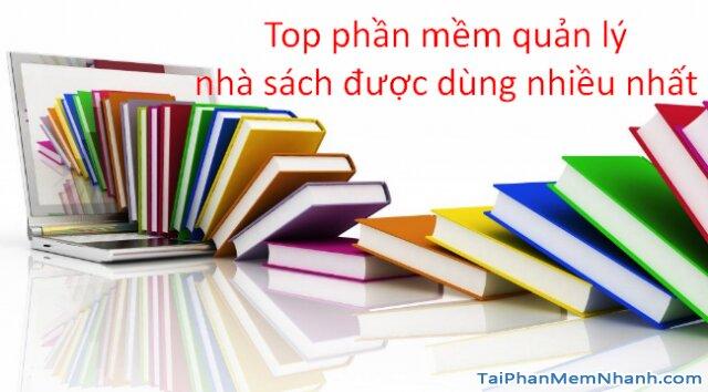 TOP 5 phần mềm quản lý nhà sách chuyên nghiệp nhất + Hình 1