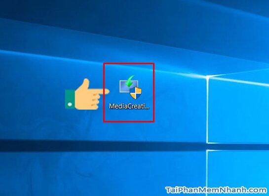 Hướng dẫn tạo USB Boot để cài đặt hệ điều hành Windows 10 + Hình 8