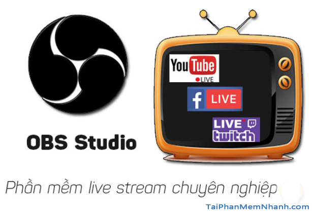 Download OBS Studio - Phần mềm quay video màn hình & phát live stream + Hình 3