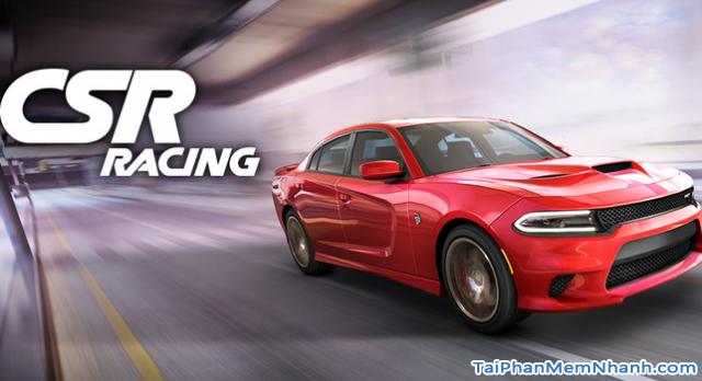 Tải game đua xe tốc độ CSR Racing cho điện thoại Android + Hình 3