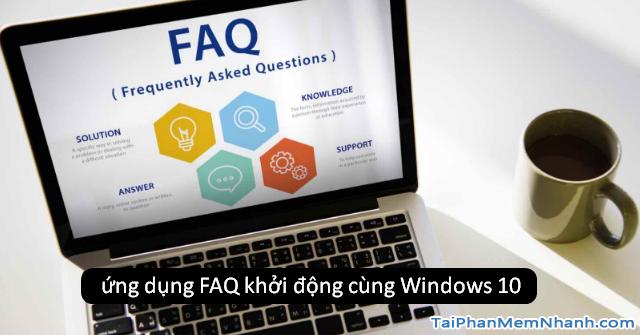 Bật - Tắt - Thêm ứng dụng vào danh sách khởi động cùng Windows 10 + Hình 3