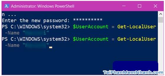 Hướng dẫn sử dụng PowerShell đổi mật khẩu Windows 10 + Hình 8