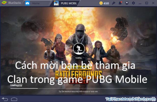 Cách mời bạn bè tham gia Clan trong game PUBG Mobile