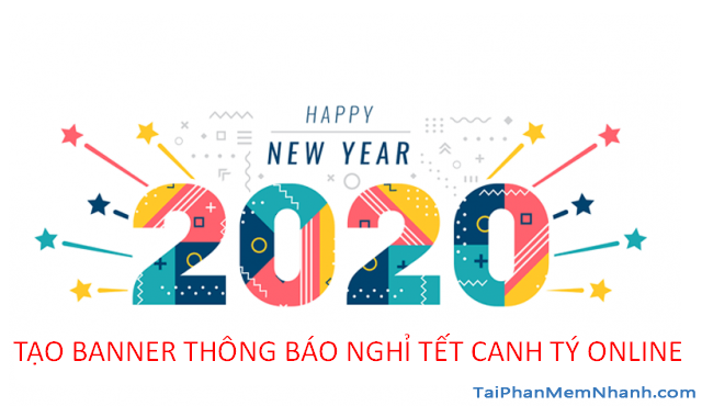 Hướng dẫn tạo banner thông báo nghỉ Tết 2020 trực tuyến + Hình 2