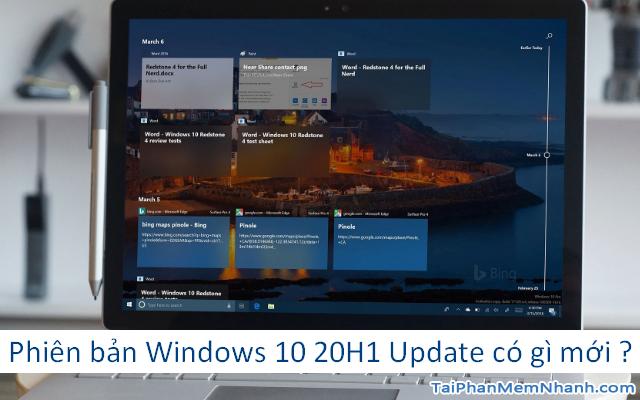 Phiên bản Windows 10 20H1 Update có gì mới ?