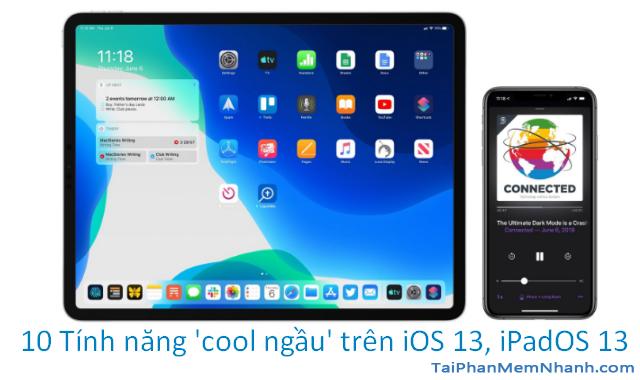 Tổng hợp những tính năng mới trên iOS 13, iPadOS 13 + Hình 1