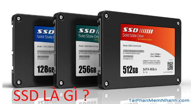 SSD là gì ? Hướng dẫn chọn mua ổ cứng SSD tốt nhất 2020 + Hình 2