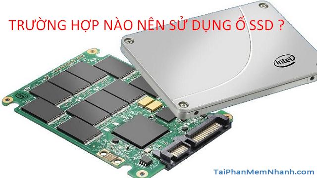 SSD là gì ? Hướng dẫn chọn mua ổ cứng SSD tốt nhất 2020 + Hình 7