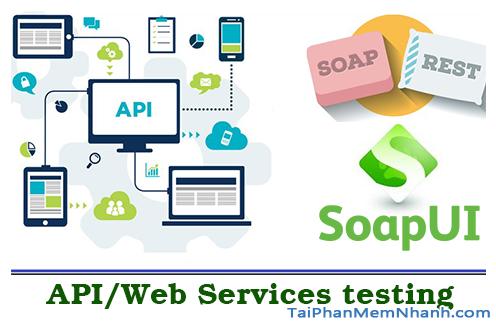 TOP 5 Công cụ kiểm thử API tốt nhất năm 2020 + Hình 11