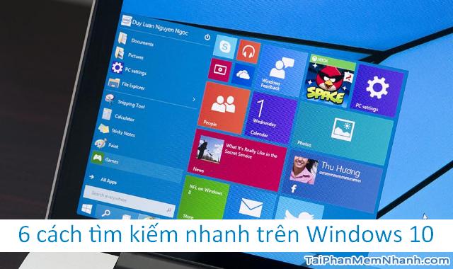 6 cách tìm kiếm nhanh trên Windows 10