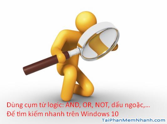 6 cách tìm kiếm nhanh trên Windows 10 + Hình 6