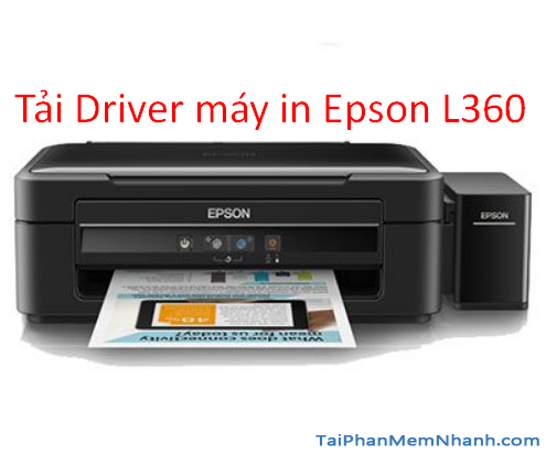 Tải driver cho máy in Epson L360 cho Windows + Hình 1