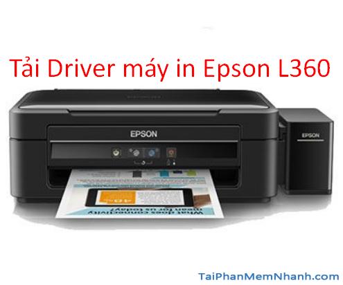 Tải driver cho máy in Epson L360 cho Windows